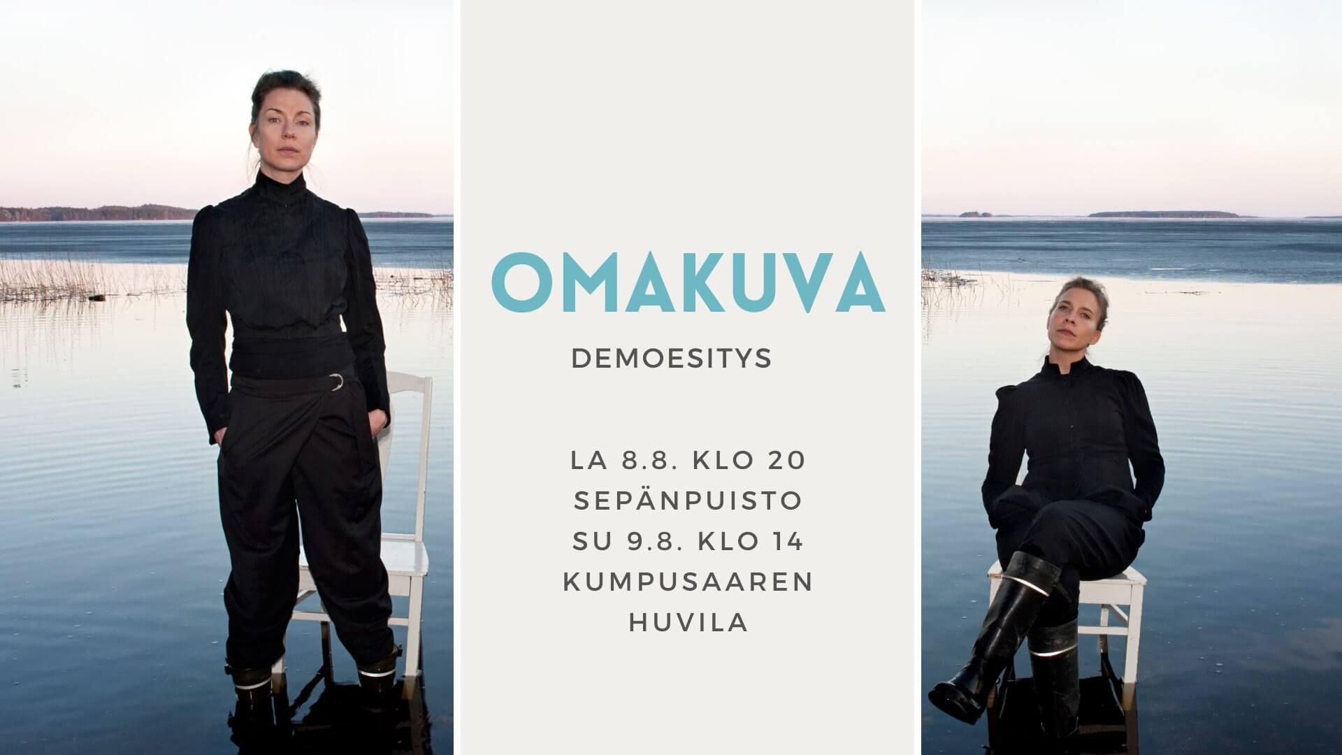 Omakuvan Demo-esitykset Kuopiossa 8.-9.8.2020